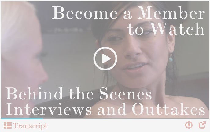 Become a member to see behind the scenes interviews and outtakes