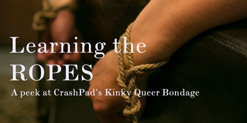 Learning the Ropes: A peek at CrashPad's kinky queer bondage rope videlos