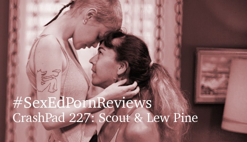 Sex Ed Porn Reviews Scout and Lew Pine