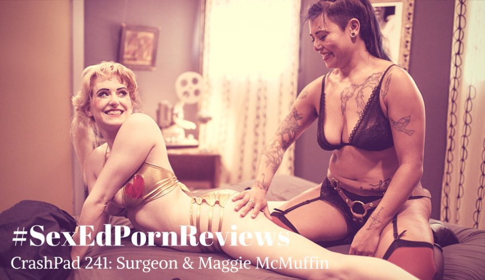 SexEdPornReviews CrashPad Surgeon Maggie McMuffin